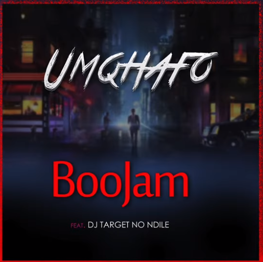 DOWNLOAD MP3: BooJam – Umqhafo Ft. Target no Ndile