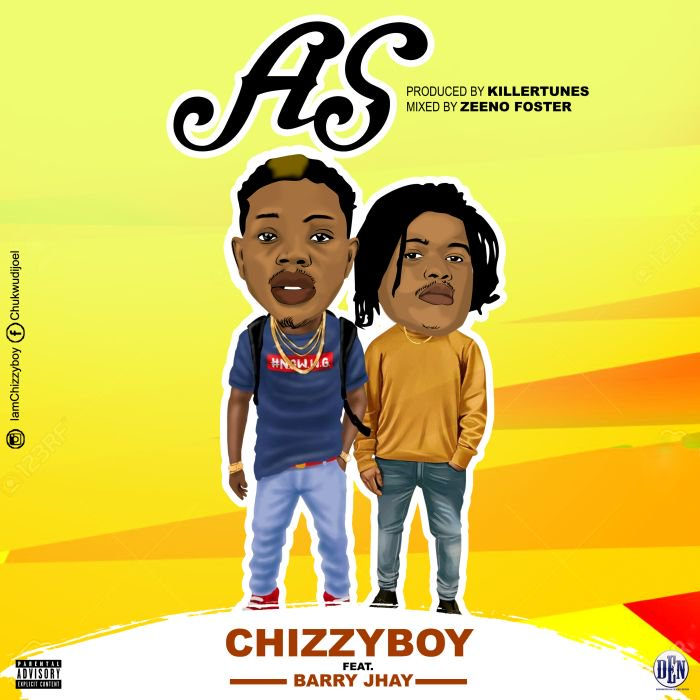DOWNLOAD MP3: Chizzyboy – As Ft. Barry Jhay