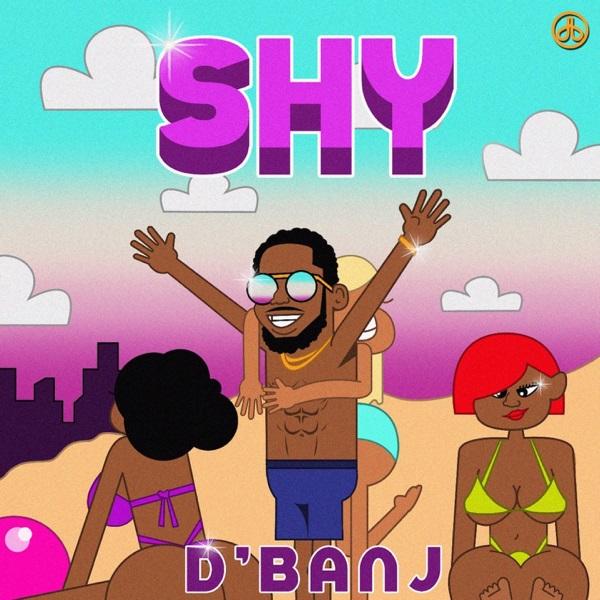 DOWNLOAD MP3: D'Banj – Shy