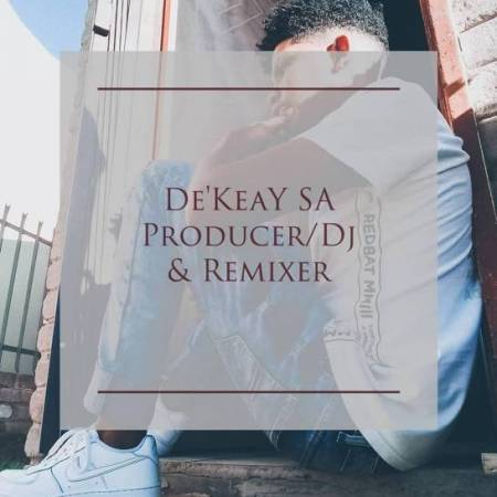 DOWNLOAD MP3: De'KeaY – Stay True