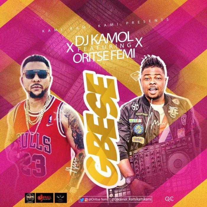 DOWNLOAD MP3: DJ Kamol – Gbese Ft. Oritse Femi