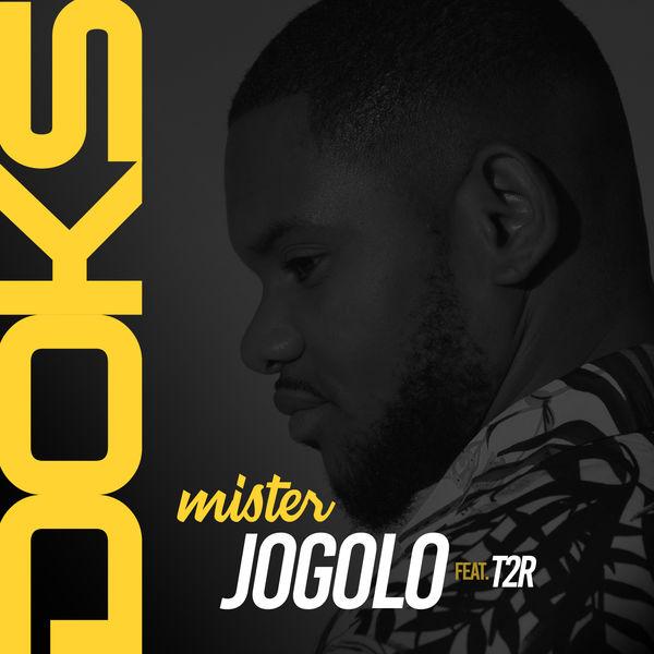 DOWNLOAD MP3: Doks – Mister Jogolo Ft. T2R