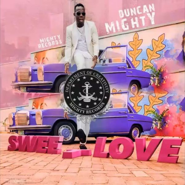 New Song - Duncan Mighty – Sweet Love