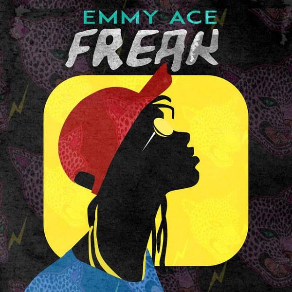 DOWNLOAD MP3: Emmy Ace – Freak (Oye Mi)