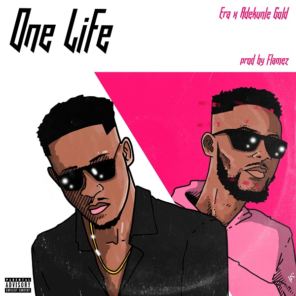 DOWNLOAD MP3: Era – One Life (Remix) Ft. Adekunle Gold