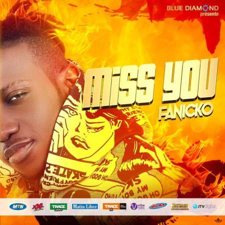 DOWNLOAD MP3 & VIDEO: Fanicko – Miss You