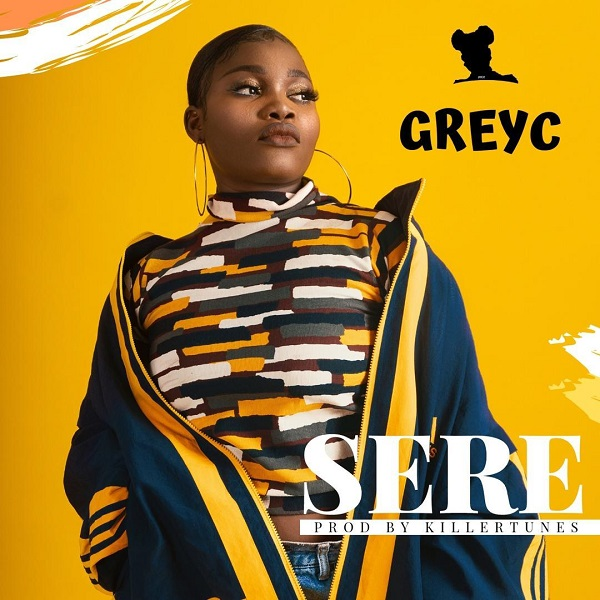 DOWNLOAD MP3: GreyC – Sere