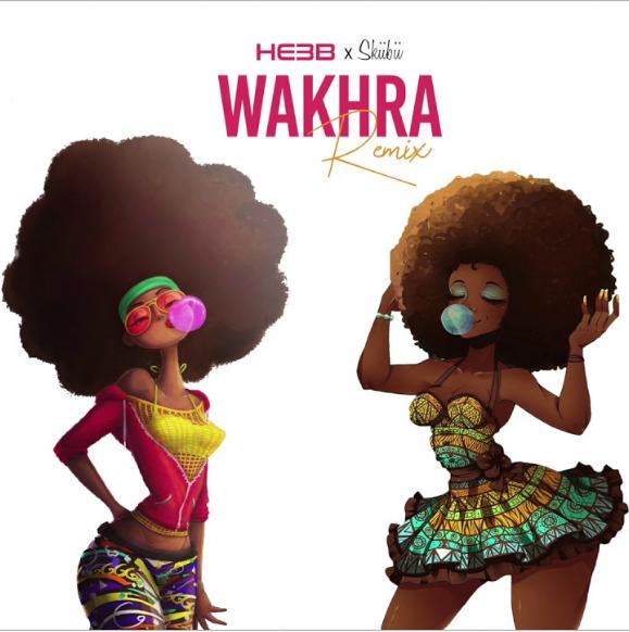 DOWNLOAD MP3: HE3B – Wakhra (Remix) Ft. Skiibii