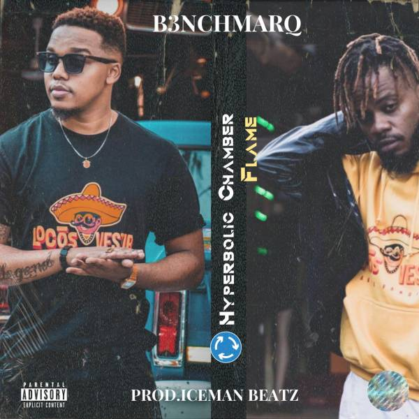 DOWNLOAD MP3: B3nchmarQ Hyperbolic Chamber Ft. Flame