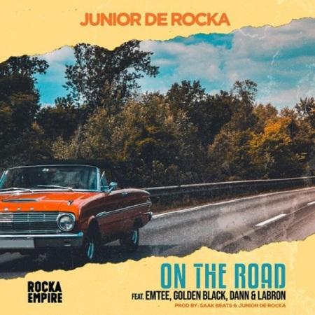 DOWNLOAD MP3: Junior De Rocka – On The Road Ft. Emtee, Golden Black, Dann, Labron