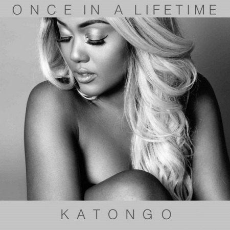DOWNLOAD MP3: Katongo – Once In A Lifetime