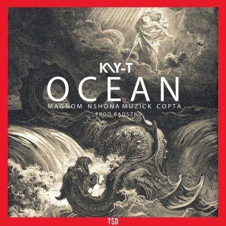 DOWNLOAD MP3: Kay-T – Ocean Ft Magnom , Nshona Muzick & Copta