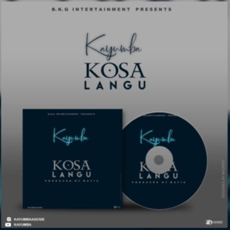 DOWNLOAD MP3: Kayumba – Kosa Langu
