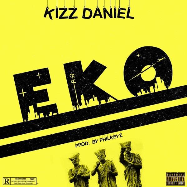 DOWNLOAD MP3: Kizz Daniel – EKO
