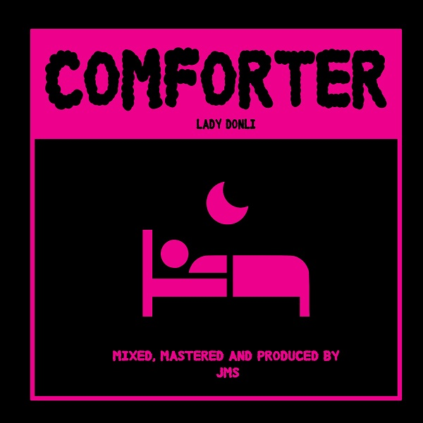DOWNLOAD MP3: Lady Donli – Comforter