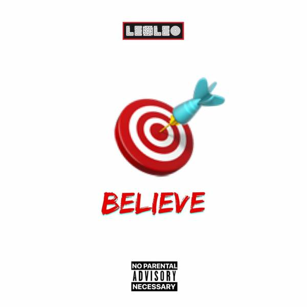 DOWNLOAD MP3: LexLeo – Believe