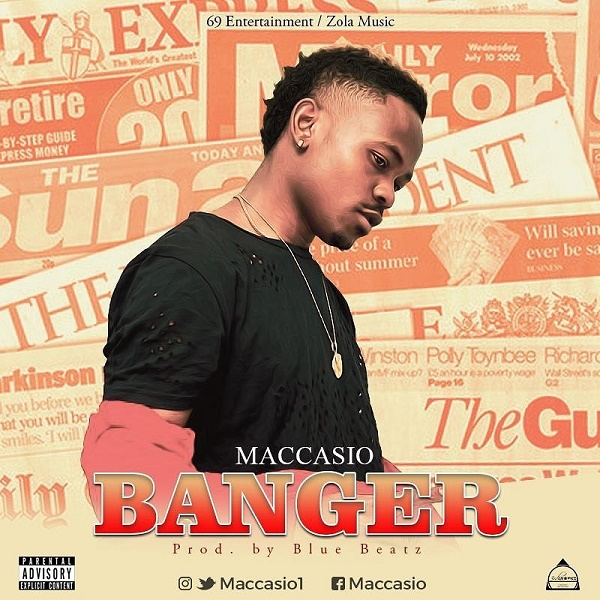 DOWNLOAD MP3: Maccasio – Banger