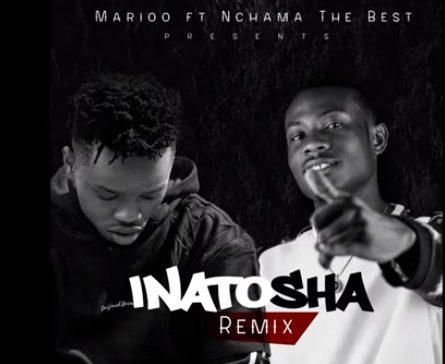 DOWNLOAD MP3: Marioo – Inatosha Remix Ft. Nchama The Best