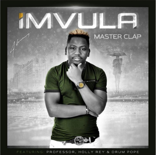 DOWNLOAD MP3: Master Clap – Imvula Ft. Professor, Holly Rey & Drum Pope