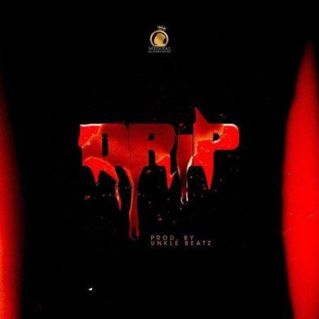 DOWNLOAD MP3: Medikal – Drip Ft. Kofi Mole x Joey B