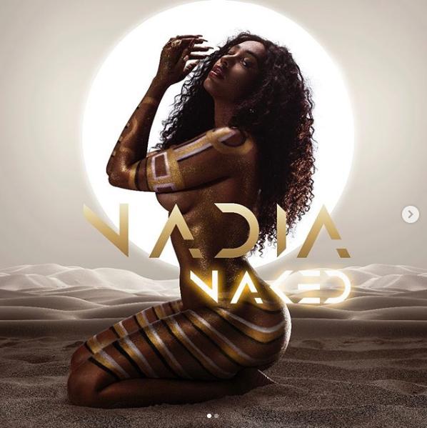 DOWNLOAD FULL ALBUM: Nadia Nakai – Nadia Naked Album