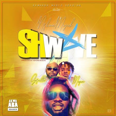 DOWNLOAD MP3: Nshona Muzick – Shwave Ft. Magnom & Gasmilla