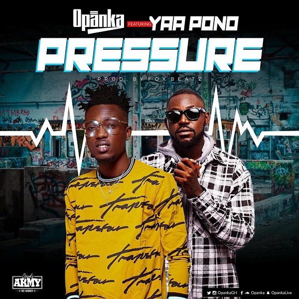 DOWNLAD MP3: Opanka – Pressure Ft. Yaa Pono