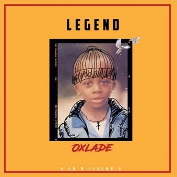 DOWNLOAD MP3: Oxlade – Legend