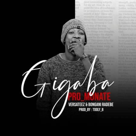 DOWNLOAD MP3: Pro Monate – Gigaba Ft. Versateez & Bongani Radebe