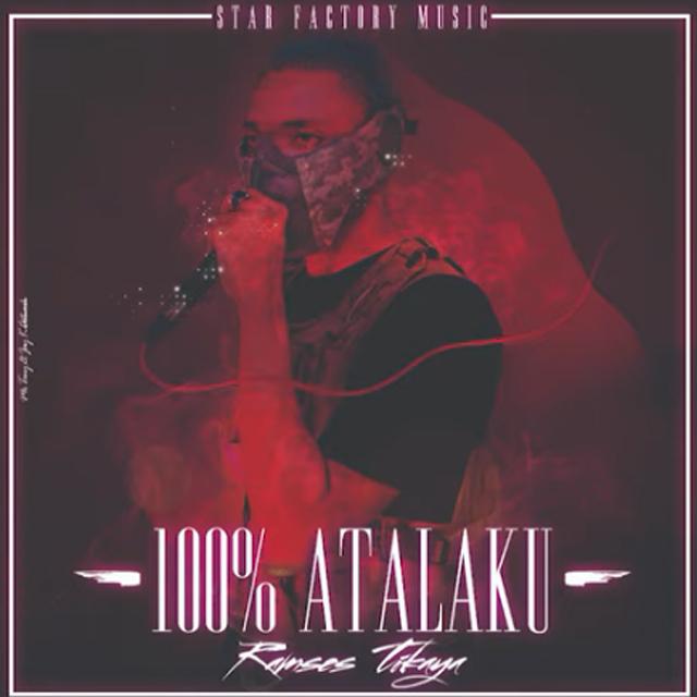 DOWNLOAD MP3: Ramses Tikaya – 100% Atalaku