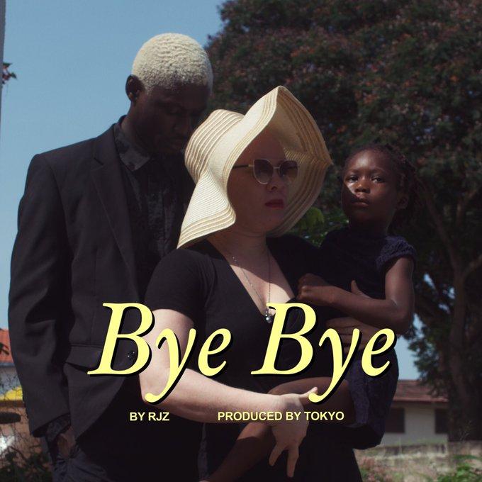 DOWNLOAD MP3: RJZ – Bye Bye