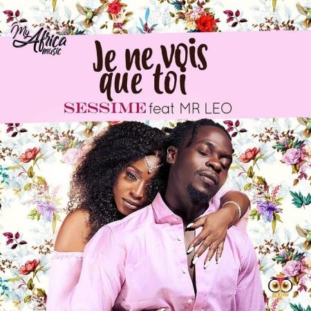 DOWNLOAD MP3: Sessime – Je Ne Vois Que Toi Ft. Mr Leo
