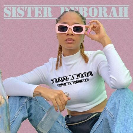 DOWNLOAD MP3: Sister Deborah – Taking A Water