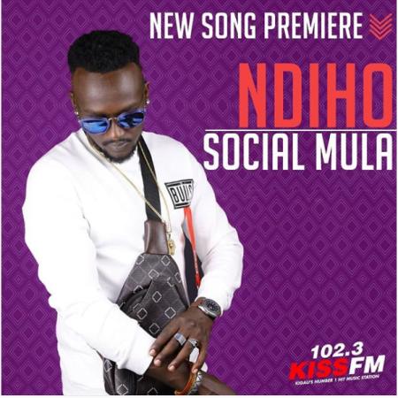 DOWNLOAD MP3: Social Mula – Ndiho