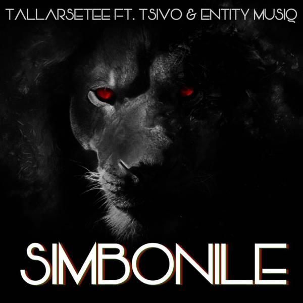 DOWNLOAD MP3: TallArseTee – Simbonile Ft. Tsivo & Entity Musiq