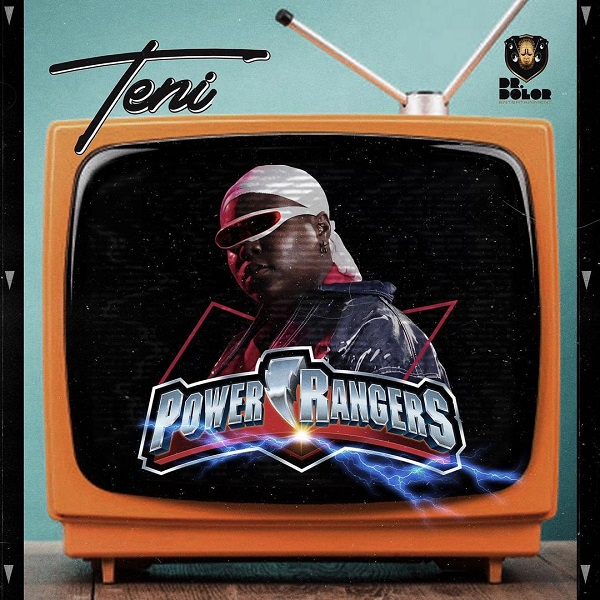 DOWNLOAD MP3: Teni – Power Rangers