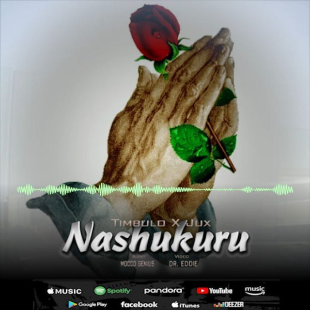 DOWNLOAD MP3: Timbulo – Nashukuru Ft. Jux