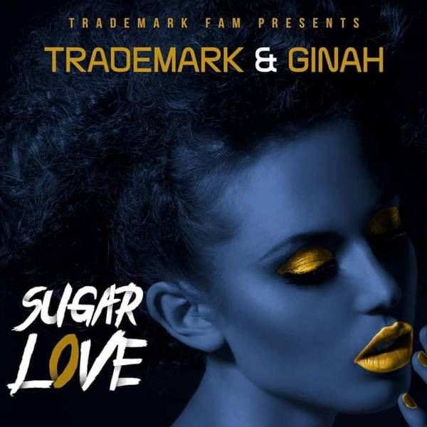DOWNLOAD MP3: Trademark & Ginah – Sugar Love