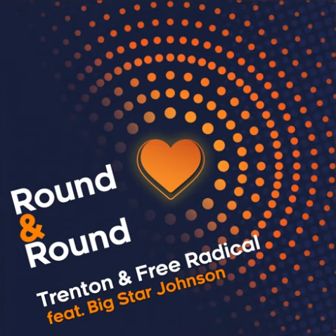 DOWNLOAD MP3: Trenton & Free Radical – Round & Round Ft. Big Star Johnson