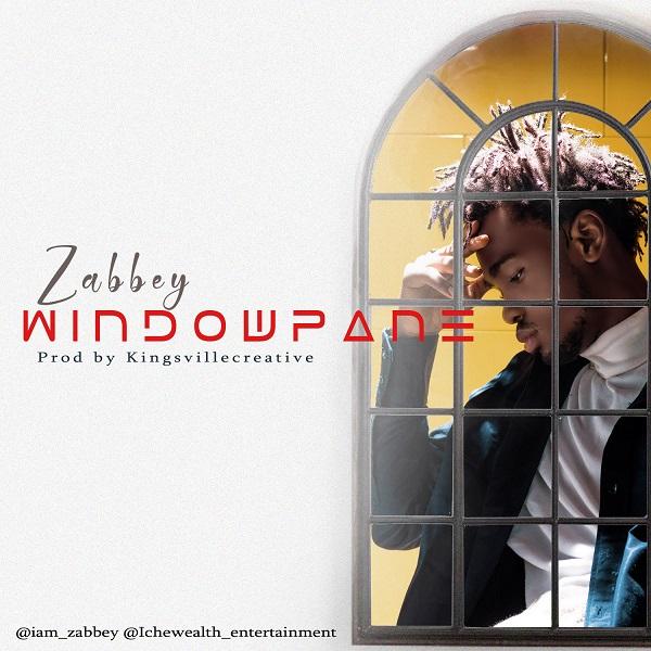 DOWNLOAD MP3: Zabbey – Window Pane