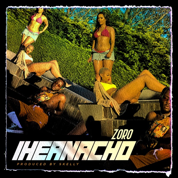 DOWNLOAD MP3: Zoro – Iheanacho