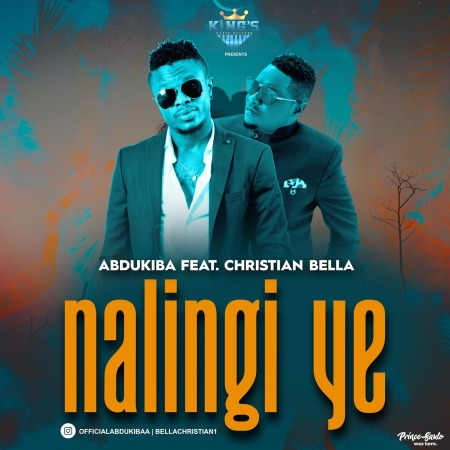 DOWNLOAD MP3: Abdukiba – Nalingi Ye Ft. Christian Bella