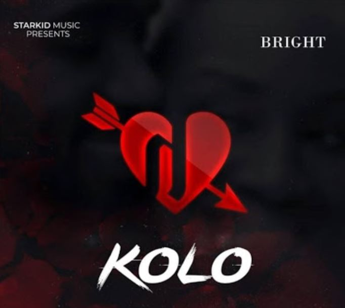 Bright New Song & Video: Download Mp3 & Mp4: Bright – Kolo