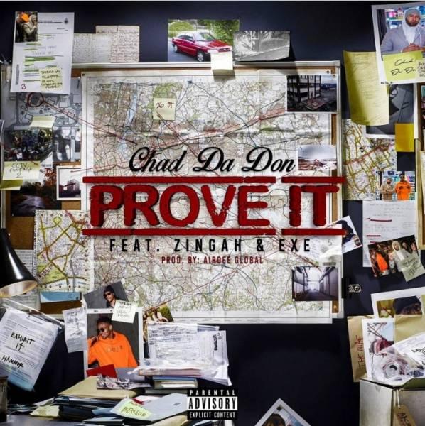 DOWNLOAD MP: Chad Da Don – Prove It Ft. Zingah & Exe