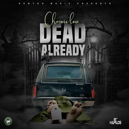 New Song   Chronic Law – Dead Already   DOWNLOAD