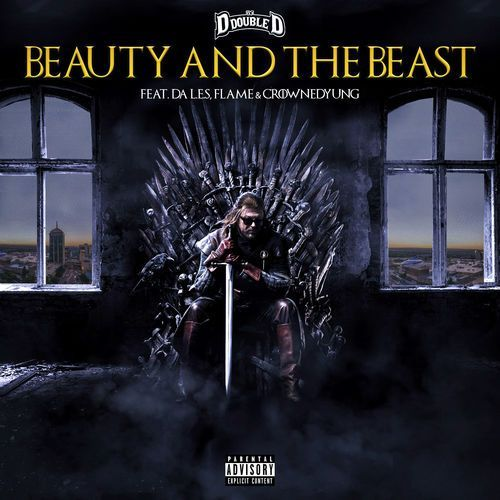 DOWNLOAD MP3: DJ D Double D – Beauty And The Beast Ft. Flame, Da L.E.S, CrownedYung