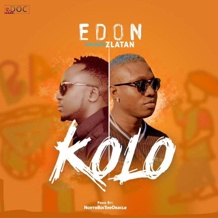 DOWNLOAD MP3: E-Don Ft. Zlatan – Kolo