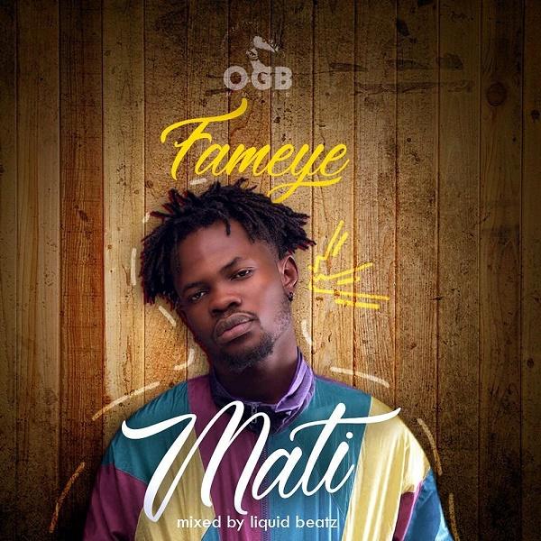DOWNLOAD MP3: Fameye – Mati