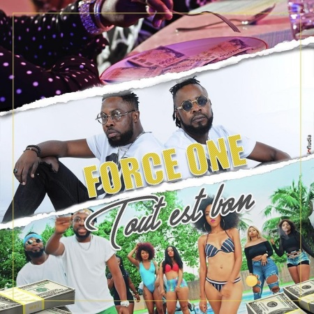 DOWNLOAD MP3: Force One – Tout Est Bon