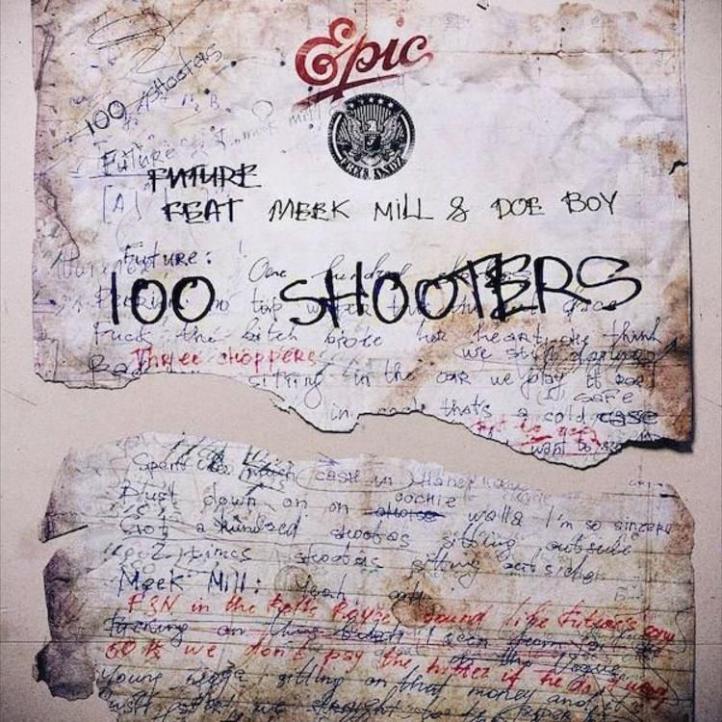 Future – 100 Shooters Ft. Meek Mill, Doe Boy